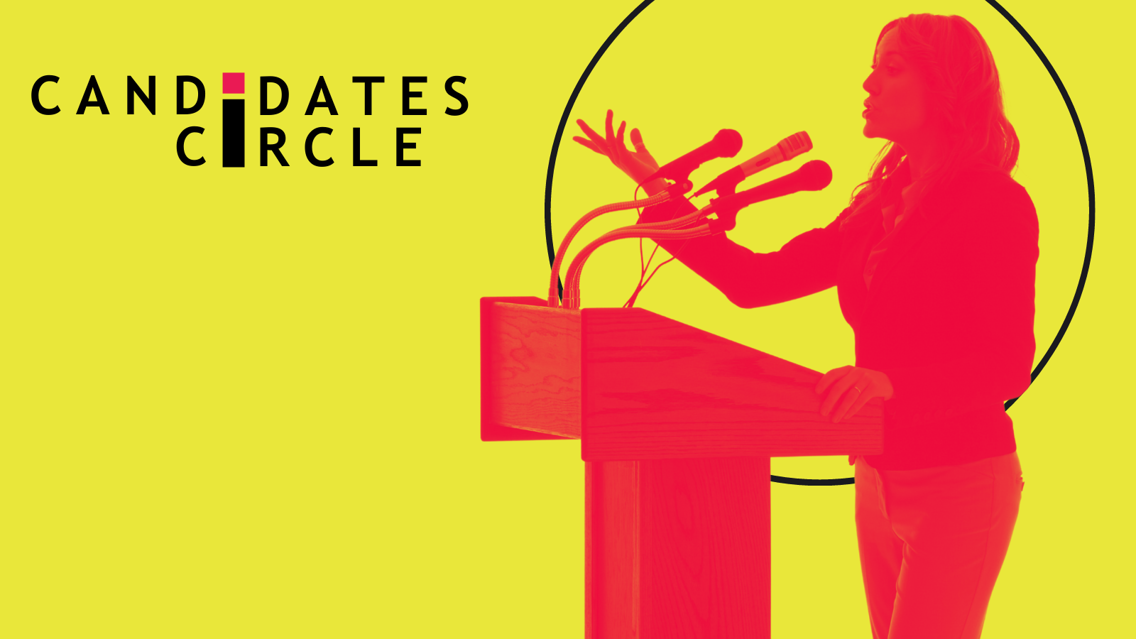 Are you running for office in 2021? Join the Candidates Circle.