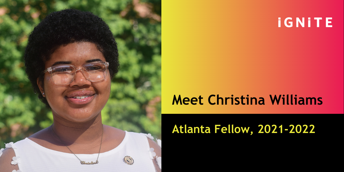 Introducing Christina Williams, IGNITE's Atlanta Fellow