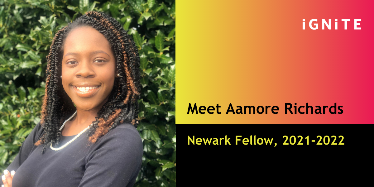 Introducing Aamore Richards, IGNITE's Newark Fellow