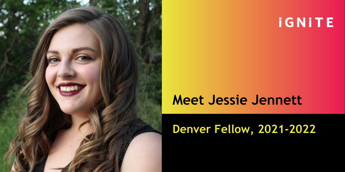 Get to know Jessie Jennett, IGNITE's Denver Fellow