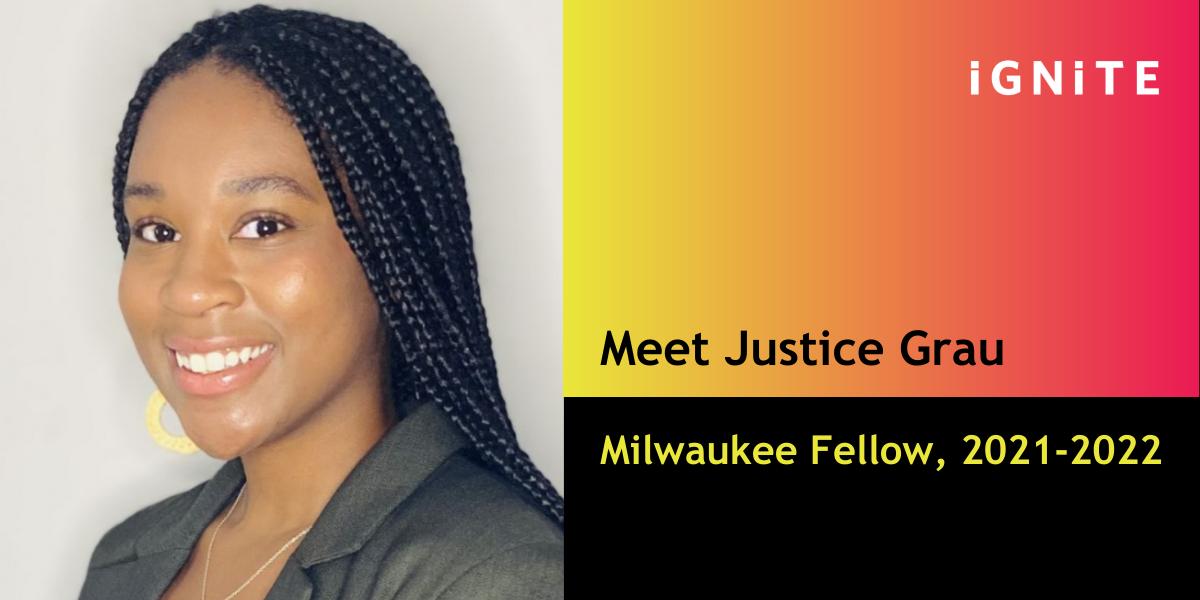 Meet Justice Grau, IGNITE's Milwaukee Fellow