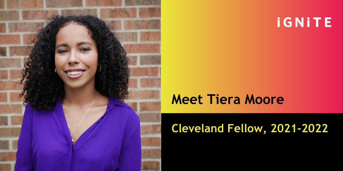 Meet Tiera Moore, IGNITE's Cleveland Fellow